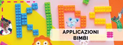 Applicazioni Bimbi, ampissima scelta tra tantissimi soggetti per i più piccini sia da bambino che da bambina contantissimi personaggi.