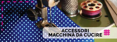 Accessori macchina da cucire, un'ampia gamma di accessori, bobine in metallo o in plastica e tanto altro ancora nella nostra merceria online.