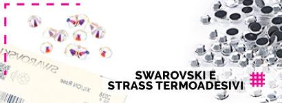 Swarovski e Strass Termoadesiv per realizzare capi da abbigliamento o accessori unici e originali.