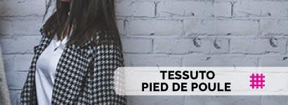 TESSUTI PIED DE POULE