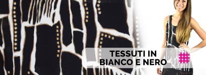 TESSUTI BIANCO E NERO