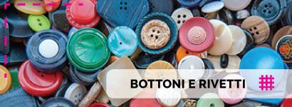 Bottoni e rivetti di alta qualità, tantissima varietà per i bottoni a bustina linea madreperla con splendidi riflessi.