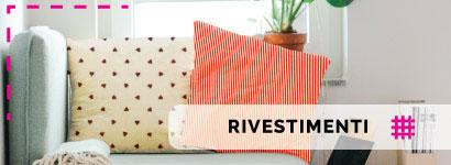 Tessuti rivestimento in vendita online per decorare ogni parte della casa con gusto e stile