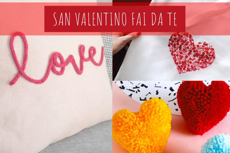 san valentino fai da te